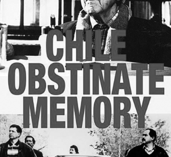 Film: Chile: Obstinate Memory, 1997